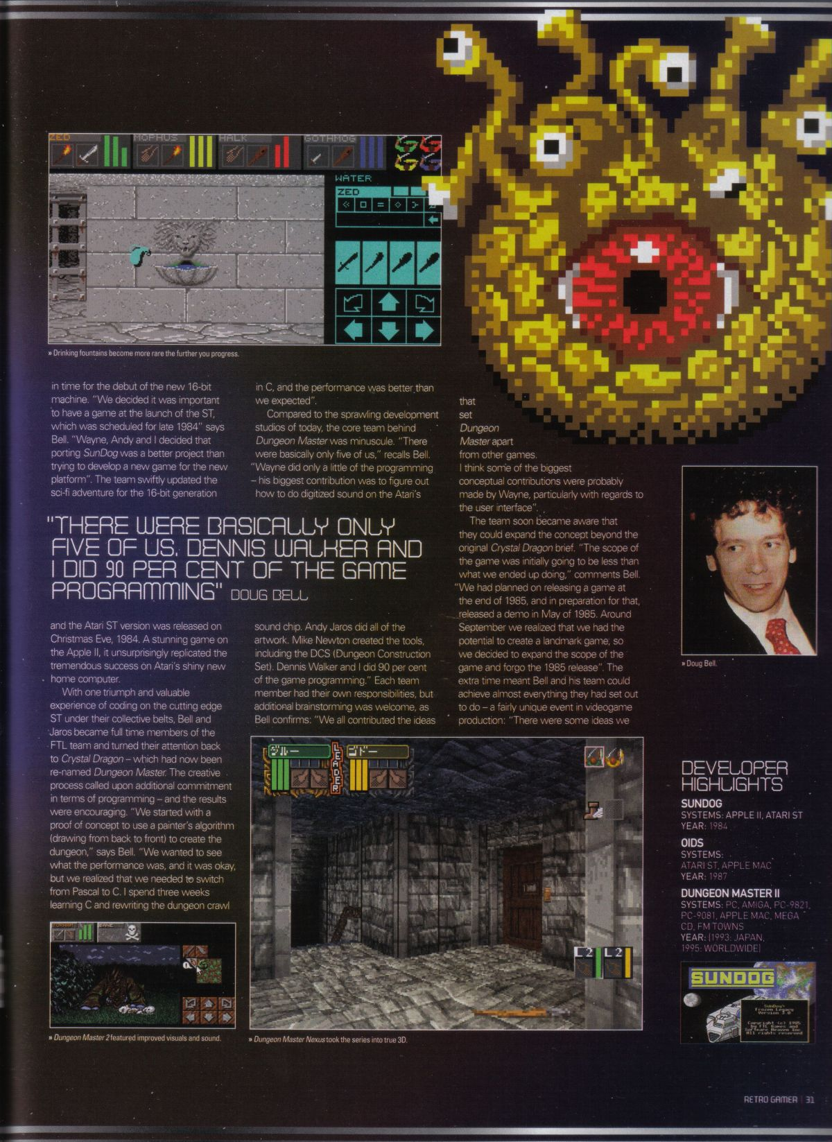 An article titled 'The Making of... Dungeon Master' published in British magazine 'Retro Gamer', Issue #34, February 2007, Pages 31