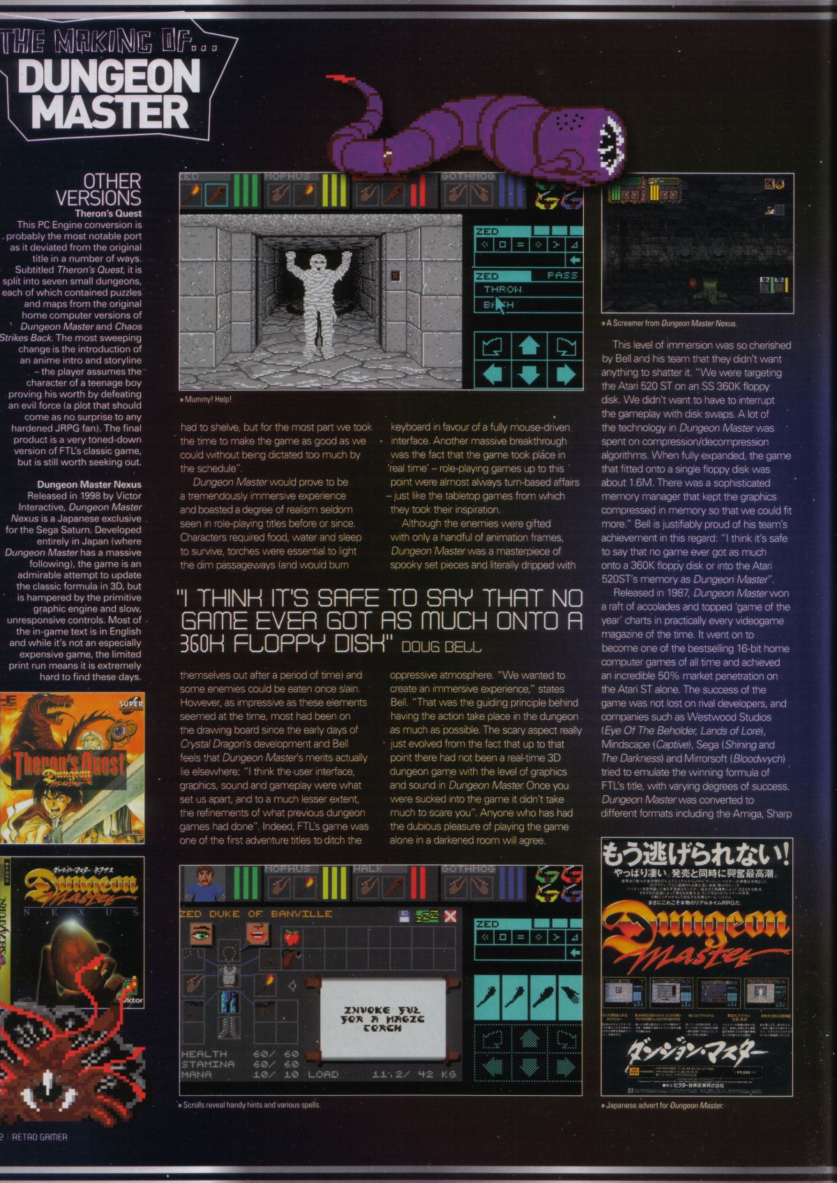 An article titled 'The Making of... Dungeon Master' published in British magazine 'Retro Gamer', Issue #34, February 2007, Pages 32