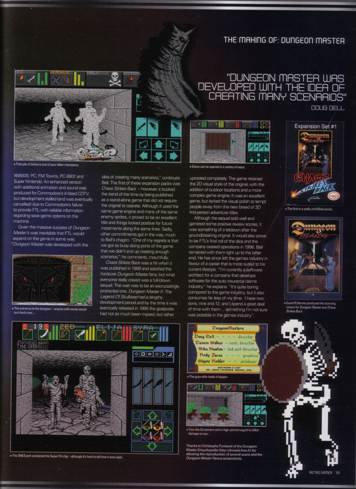 An article titled 'The Making of... Dungeon Master' published in British magazine 'Retro Gamer', Issue #34, February 2007, Pages 33