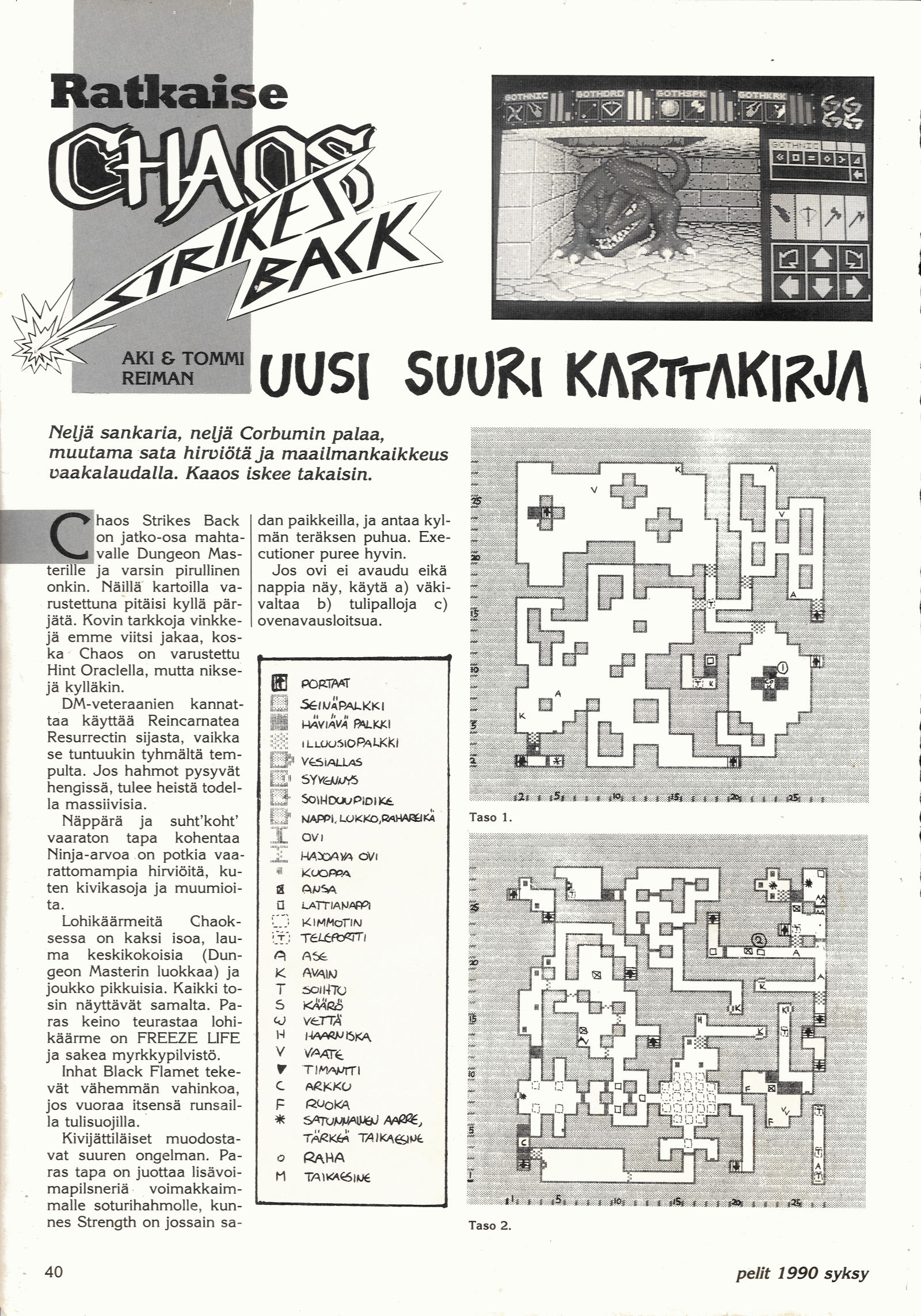 Chaos Strikes Back Hints published in Finnish magazine 'Pelit', Issue #6 Autumn 1990, Page 40