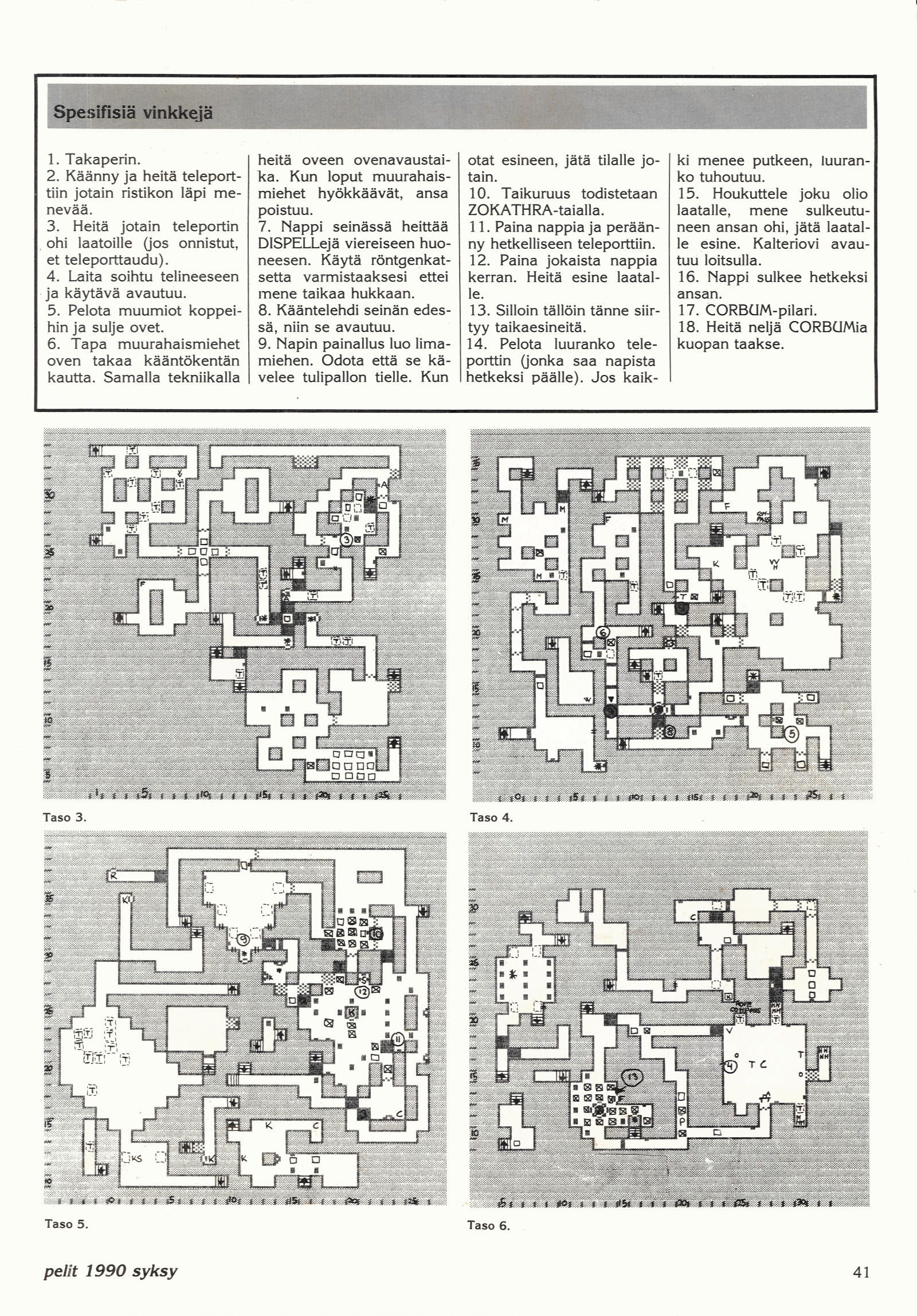 Chaos Strikes Back Hints published in Finnish magazine 'Pelit', Issue #6 Autumn 1990, Page 41