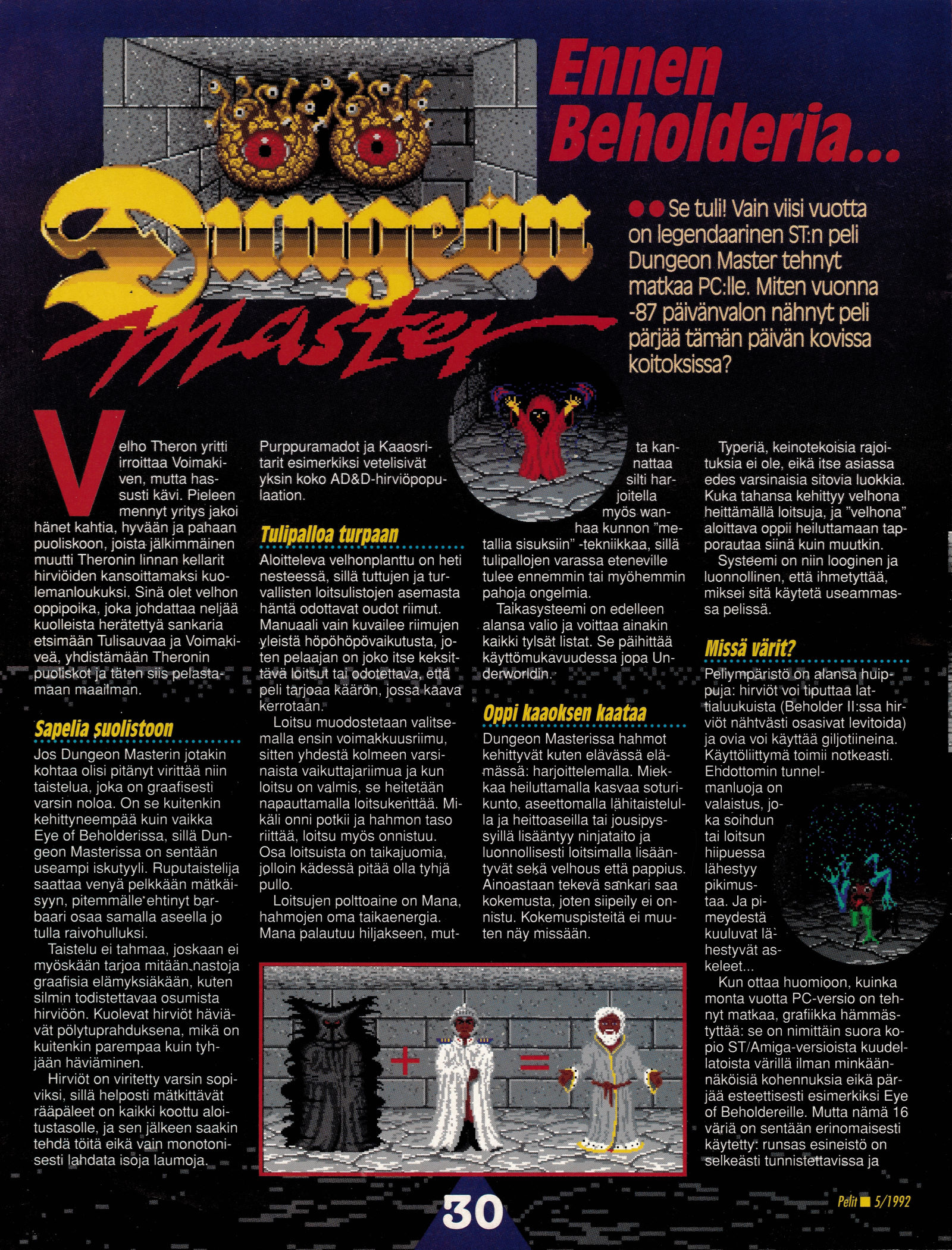 Dungeon Master for PC-Amiga-Atari ST Review published in Finnish magazine 'Pelit', May 1992, Page 30