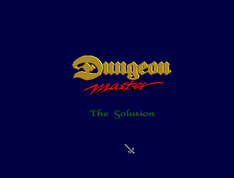 Dungeon Master - The Solution - Screenshot - Title
